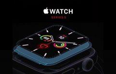 Apple watch ជំនាន់ទី 5 បានប្រកាសចេញជាផ្លូវការហើយ ជាមួយមុខងារ Always-on Display ដែលមានតម្លៃចាប់ពី 399 ដុល្លារ